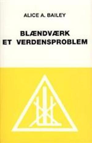 Blændværk - et verdensproblem