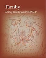 Tårnby (Jysk Arkæologisk Selskabs skrifter)