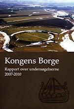 Kongens Borge (Jysk Arkæologisk Selskabs Skrifter 76)
