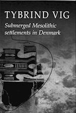 Tybrind Vig (Jutland Archaeological Society publications)