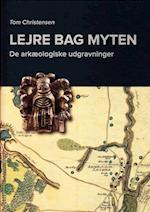 Lejre bag myten (Jysk Arkæologisk Selskabs Skrifter 87)