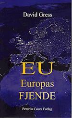 EU - Europas fjende