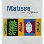 Matisse and the Eskimos