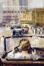 Moskva 1937 (Erindringstopografisk essay, nr. 2)