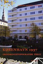 København 1937 (Erindringstopografisk essay, nr. 3)