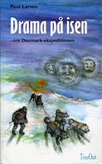 Drama på isen af Poul Larsen, Poul Larsen