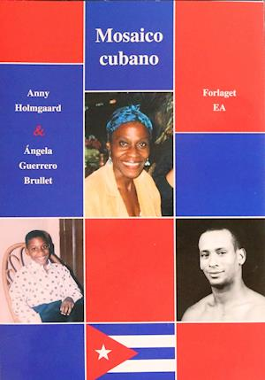 Mosaico cubano (med videolinks). Print og analog kopiering af materialet er er kun tilladt inden for rammerne af institutionens aftale med Copydan Tekst & Node.