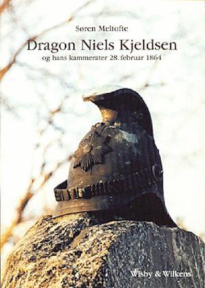 Dragon Niels Kjeldsen og hans kammerater 28. februar 1864