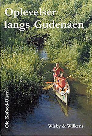Bog indbundet Oplevelser langs Gudenåen af Ole Kofoed Olsen