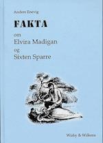 Fakta om Elvira Madigan og Sixten Sparre