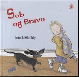 Bog, indbundet Seb og Bravo af Jude Daly