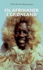 En afrikaner i Grønland af Tété-Michel Kpomassie