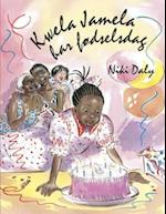 Kwela Jamela har fødselsdag