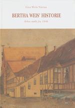 Bertha Weis' historie