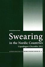 Swearing in the Nordic countries af Ingrid Kristine Hasund, Marianne Rathje, Anna-Brita Stenström