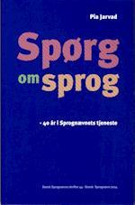 Spørg om sprog (Dansk Sprognævns skrifter, nr. 44)