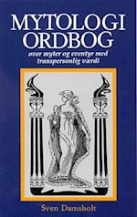 Mytologiordbog over myter og eventyr med transpersonlig værdi (Visdomsbøgerne)