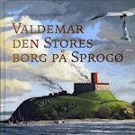 Valdemar den Stores borg på Sprogø
