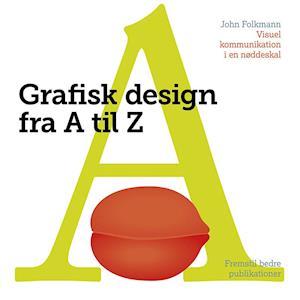Bog, hæftet Grafisk design fra A-Z af John Folkmann