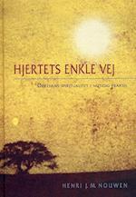 Hjertets enkle vej af Henri J. M. Nouwen