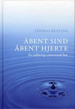 Åbent sind åbent hjerte af Thomas Keating