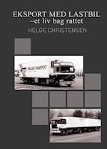 Eksport med lastbil - et liv bag rattet