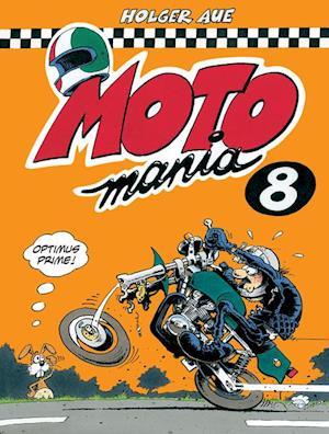 Bog indbundet MOTOmania 8 af Holger Aue