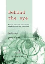 Behind the Eye (Nordic Anthropological Film Association, nr. 04)