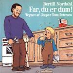 Far, du er dum (Rune-bøgerne, nr. 1)