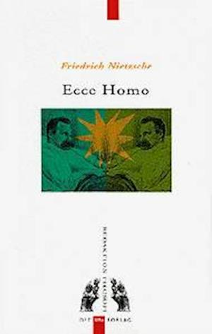 Bog hæftet Ecce Homo af Nietzsche
