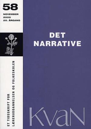 Kvan 58 - Det narrative