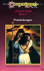 DragonLance Legender #2: Præstekongen (Dragonlance legender, nr. 2)