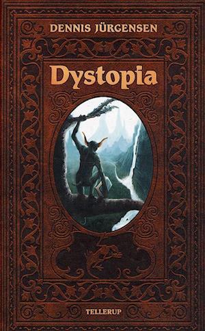 Dystopia af Dennis Jürgensen
