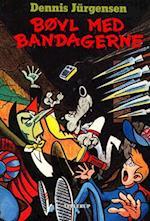 Bøvl med bandagerne af Dennis Jürgensen