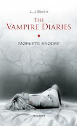 The Vampire Diaries #1: Mørkets brødre (The Vampire Diaries, nr. 1)
