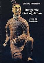 Det gamle Kina og Japan