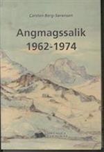 Angmagssalik 1962-1974