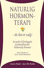 Naturlig hormonterapi - du har et valg