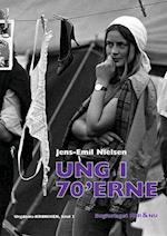 Ung i 70'erne (Ungdoms-krøniken, nr. 3)