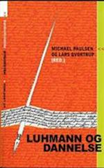 Luhmann og dannelse (Unge Pædagogers serie, nr. 93)