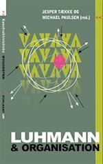 Luhmann og organisation (Unge Pædagogers serie, nr. 95)