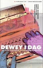 Dewey i dag (Unge Pædagogers serie)