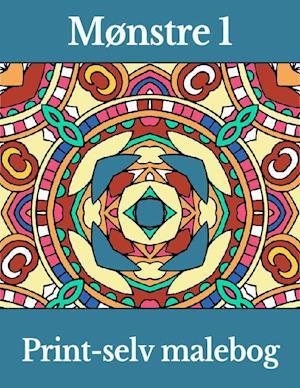 Mønstre 1 - Print-selv malebog