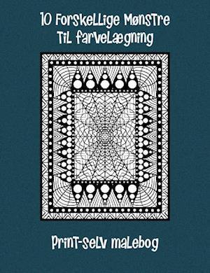 10 Forskellige Mønstre til farvelægning - Print-selv malebog