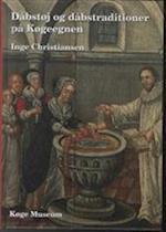 Dåbstøj og dåbstraditioner på Køgeegnen