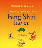 Kom godt igang med Tao-, Zen- & Feng Shui haver