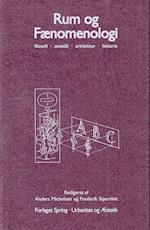 Rum og fænomenologi (Urbanitet & æstetik)