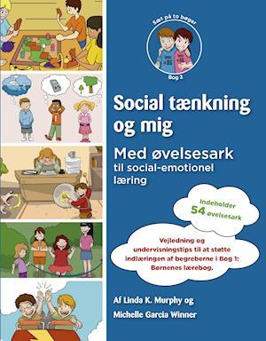 Bog hæftet Social tænkning og mig- Med øvelsesark til social-emotionel læring af Michelle Garcia Winner Linda K. Murphy