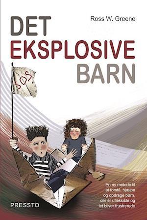 Det eksplosive barn fra ross w. greene på saxo.com