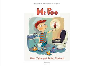 Mr. Poo - How Tyler got Toilet Trained
